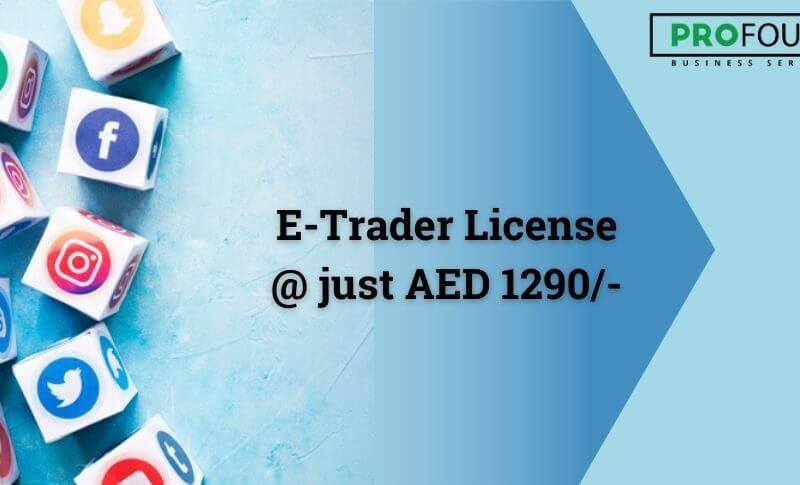 E-trader license in Dubai mainland